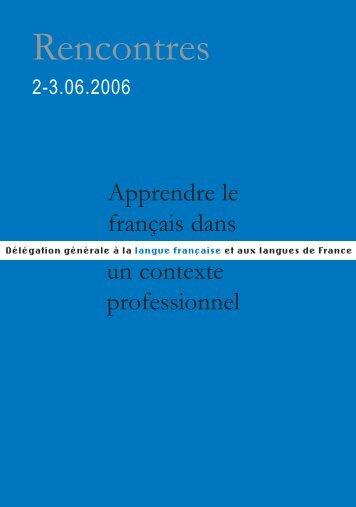 Apprendre le français dans un contexte professionnel - Délégation ...