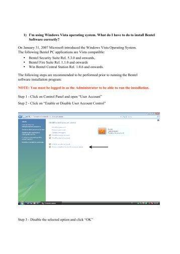 1) I'm using Windows Vista operating system. What ... - Bentel Security