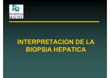 INTERPRETACION DE LA BIOPSIA HEPATICA