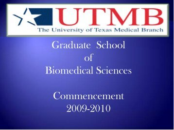 Commencement 2010 - The Graduate School of Biomedical Sciences