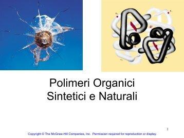 Polimeri Organici Sintetici e Naturali