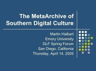 The MetaArchive of Southern Digital Culture - Digital Library ...