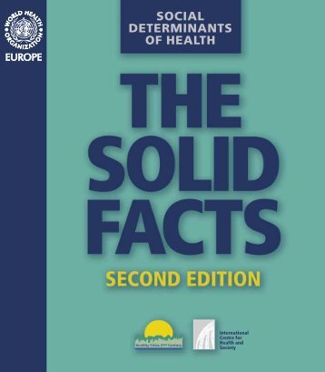 EN: Social determinants of health. The solid facts - World Health ...