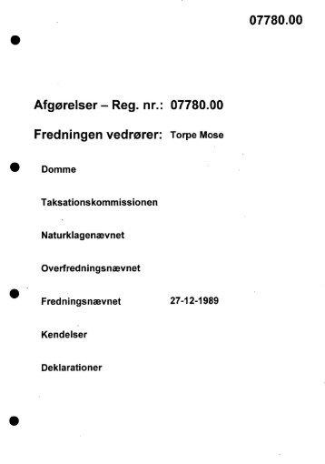 Afgørelser - Reg. nr.: 07780.00 Fredningen vedrører ... - Naturstyrelsen