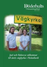 Döderhults Församlingsblad Nr 4, 2013 - Minkyrka.se