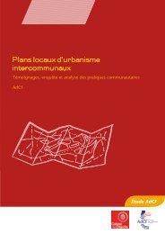 Plans locaux d'urbanisme intercommunaux : Témoignages - AdCF