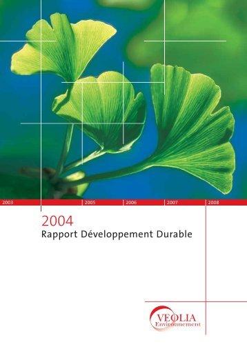Rapport Développement Durable 2004 - Veolia Finance - Veolia ...