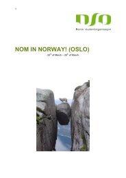 NOM IN NORWAY! (OSLO)