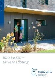 Ihre Vision – unsere Lösung - Holzbau Erni AG