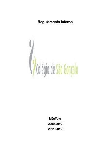 Regulamento Interno Regulamento Interno - Colégio S. Gonçalo