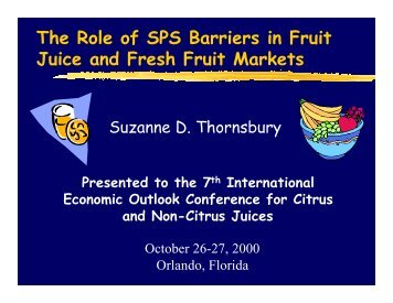 The Role of SPS Barriers in Fruit Juice and Fresh Fruit Markets