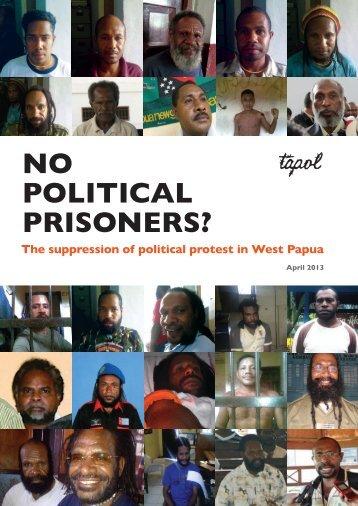 NO POLITICAL PRISONERS? - Tapol