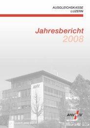Geschäftsbericht 2008 - Ausgleichskasse Luzern