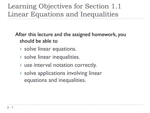 Learning Objectives for Section 1.1 Linear Equations and Inequalities