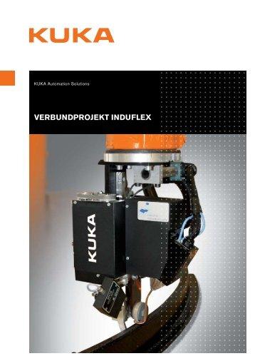 VERBUNDPROjEKT INDUFLEX - KUKA Systems
