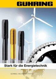 Stark für die energietechnik - Gühring oHG