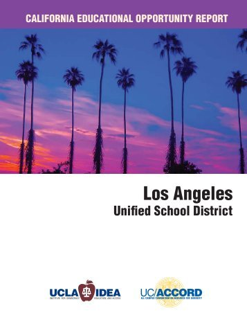 Los Angeles Unified School District Report - UCLA/IDEA