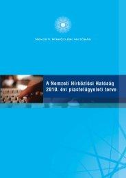 A Nemzeti Hírközlési Hatóság 2010. évi piacfelügyeleti terve