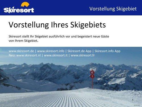 Vorstellung Ihres Skigebiets - Skiresort Service International