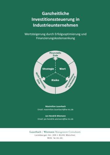 Ganzheitliche Investitionssteuerung in Industrieunternehmen