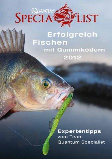 Erfolgreich Fischen mit Gummiködern 2012 Expertentipps - Zebco