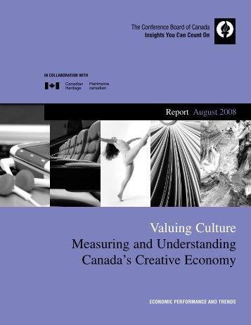 Conference Board of Canada: Valuing Culture - Ministry of ...