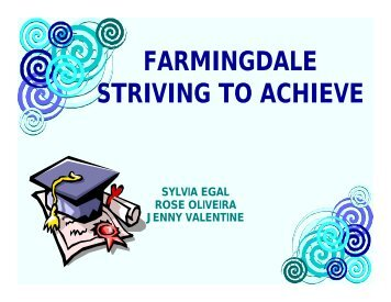 Farmingdale Striving to Achieve Presentation - Jenny J. Valentine