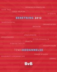 BERETNING 2012 TEMAUDDANNELSE - BvB