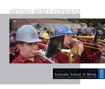 MOVING MINES FORWARD - Give to Mines - Colorado School of ...