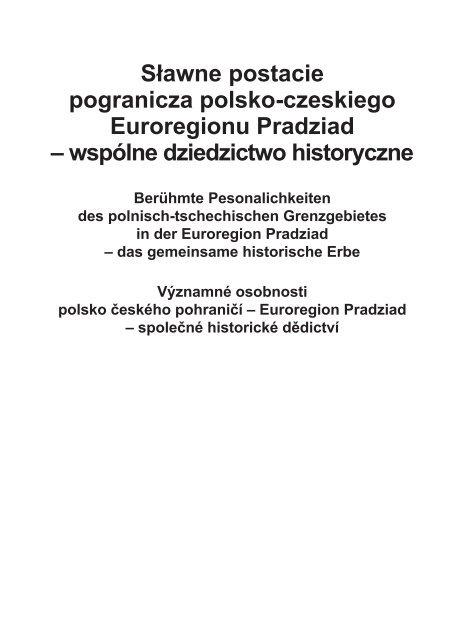 Sławne Postacie Pogranicza Polsko Czeskiego Euroregionu Pradziad