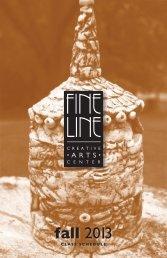 2013 Fall Class Schedule - the Fine Line Creative Arts Center