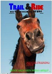 Artikel Trail & Ride Magazin - Von gesunden Pferden lernen