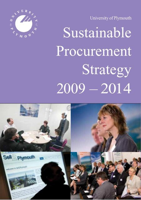 Sustainable Procurement Strategy 2009 – 2014 - Plymouth University