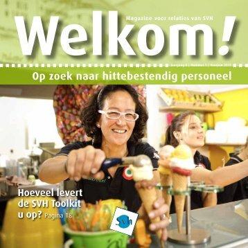 Op zoek naar hittebestendig personeel Welkom! Hoeveel ... - Svh.nl