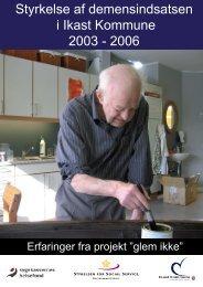 Styrkelse af demensindsatsen i Ikast Kommune ... - Socialstyrelsen