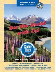 SUMMER & FALL 2012 - VOLUME 3 - Senior Tours Canada