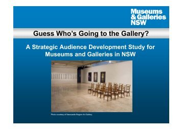 Guess Who's Going to the Gallery? - Museums & Galleries NSW
