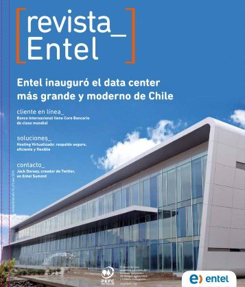 Entel inauguró el data center más grande y moderno de Chile