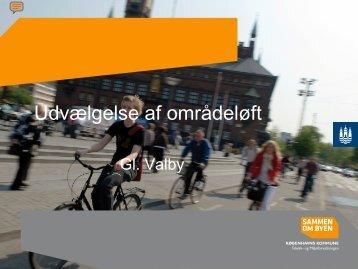 Cecilie Bredenfelt Matzen- Udvælgelse af områdeløft Gl. Valby