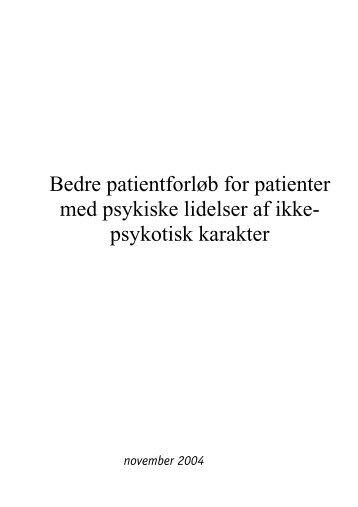 Bedre patientforløb for patienter med psykiske lidelser af ikke ...