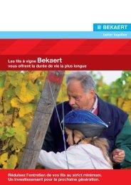 Les fils à vigne Bekaert vous offrent la durée de vie la plus longue ...