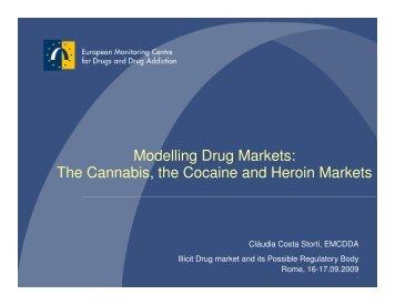 Modelling Drug Markets: The Cannabis, the ... - Illicit Drug Market