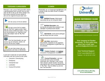 QUICK REFERENCE GUIDE Voor toegang tot Quaker University, of ...