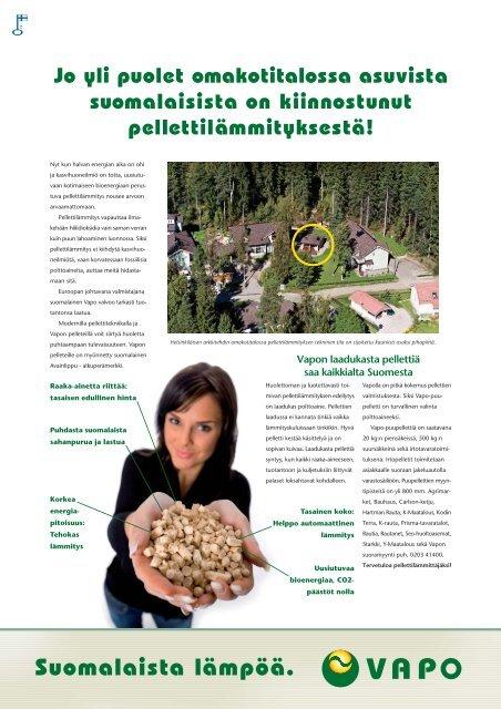 Suomalaista lämpöä. Vapon puhdas puupelletti. Fiksu ... - Rakentaja.fi