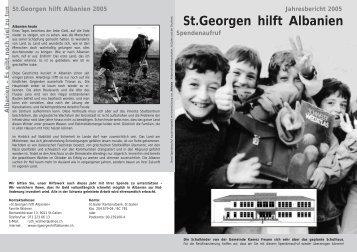Jahresbericht 2005 (PDF, 122 kB) - St. Georgen hilft Albanien