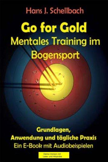 Go for Gold Mentales Training im Bogensport - Mentales Training im ...