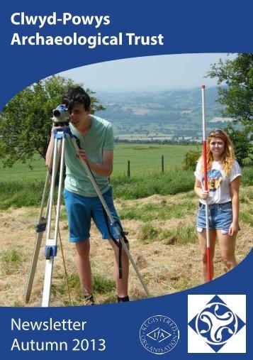 Autumn 2013 issue - Clwyd-Powys Archaeological Trust