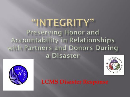 Integrity - North Wisconsin District of the Lutheran Church Missouri ...