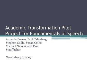 Academic Transformation Pilot Project for Fundamentals of Speech