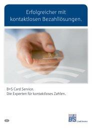 Erfolgreicher mit kontaktlosen Bezahllösungen. - B+S Card Service ...